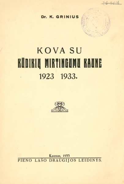 Kova su kūdikių mirtingumu Kaune 1923–1933.
