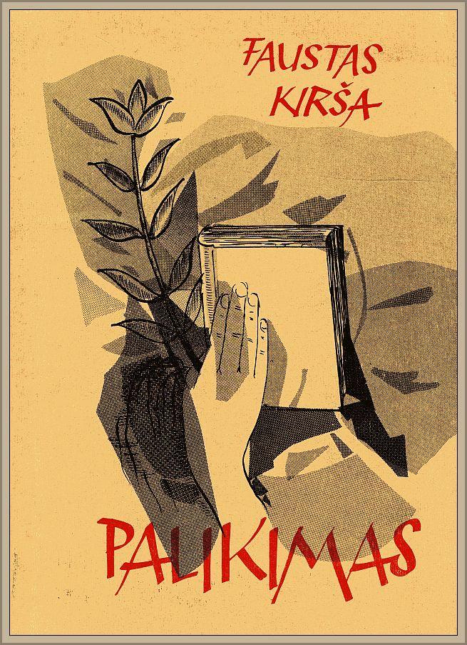 """S. Santvaro parengta F. Kiršos knyga """"Palikimas"""" (Boston: Lietuvių Enciklopedijos Leidykla, 1972)."""