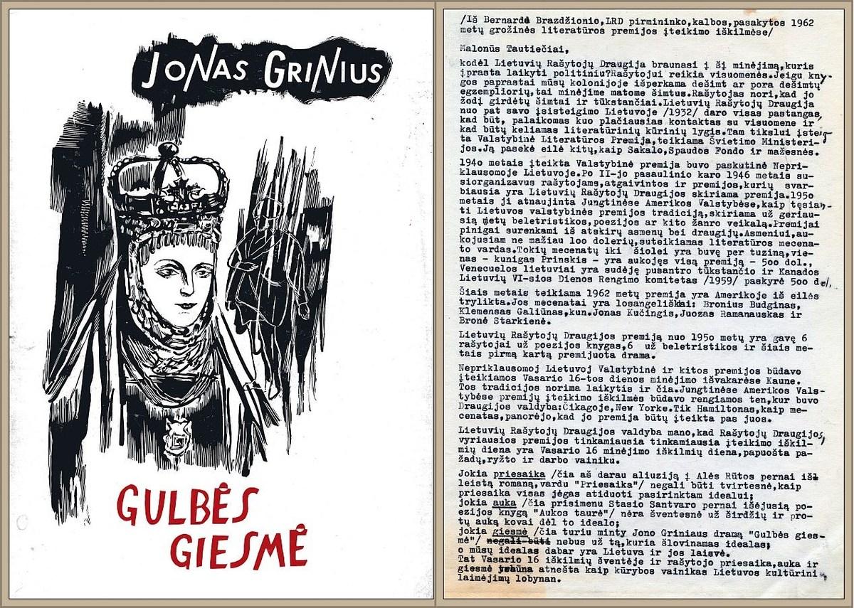 """1962 m. LRD literatūrinę premiją laimėjusios Jono Griniaus knygos """"Gulbės giesmė"""" (Chicago: Lietuviškos knygos klubas) viršelis.  <br /> B. Brazdžionio kalba, pasakyta 1962 m. LRD literatūrinės premijos įteikimo iškilmėse Los Andžele, 1963 m. vasario 10 d. <br /> <br />"""