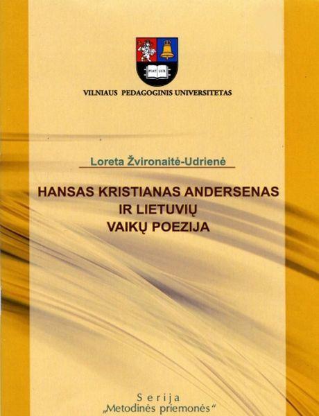 Hansas Kristianas Andersenas ir lietuvių vaikų poezija: metodinė priemonė aukštųjų mokyklų studentams.