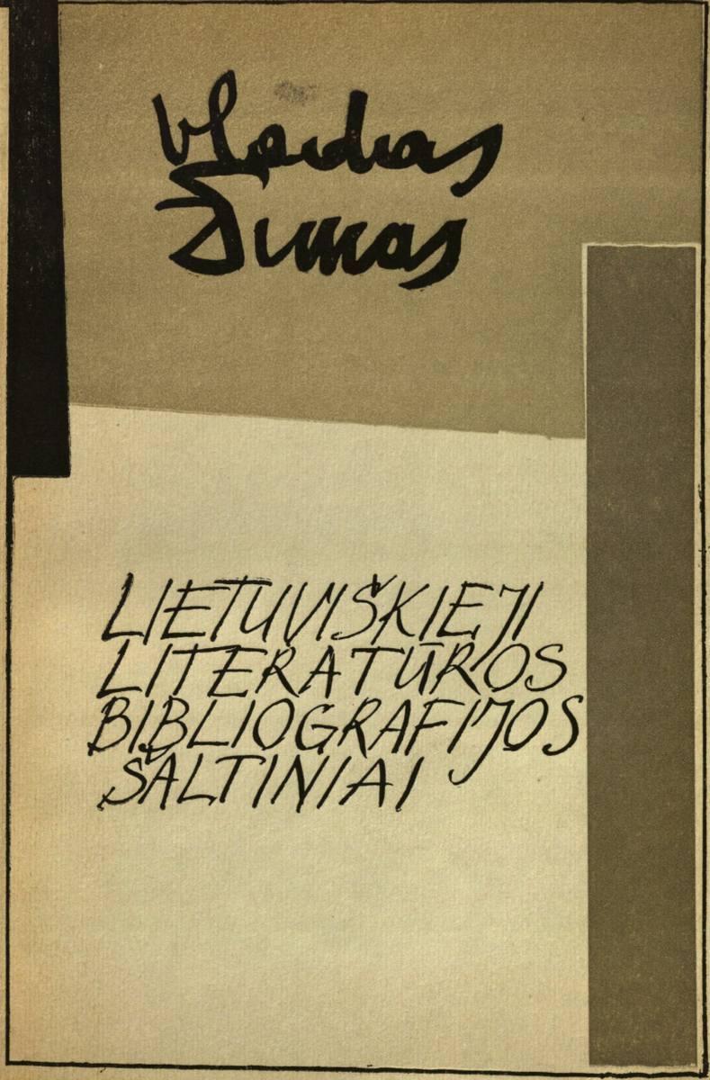 Lietuviškieji literatūros bibliografijos šaltiniai. Vilnius, 1979.