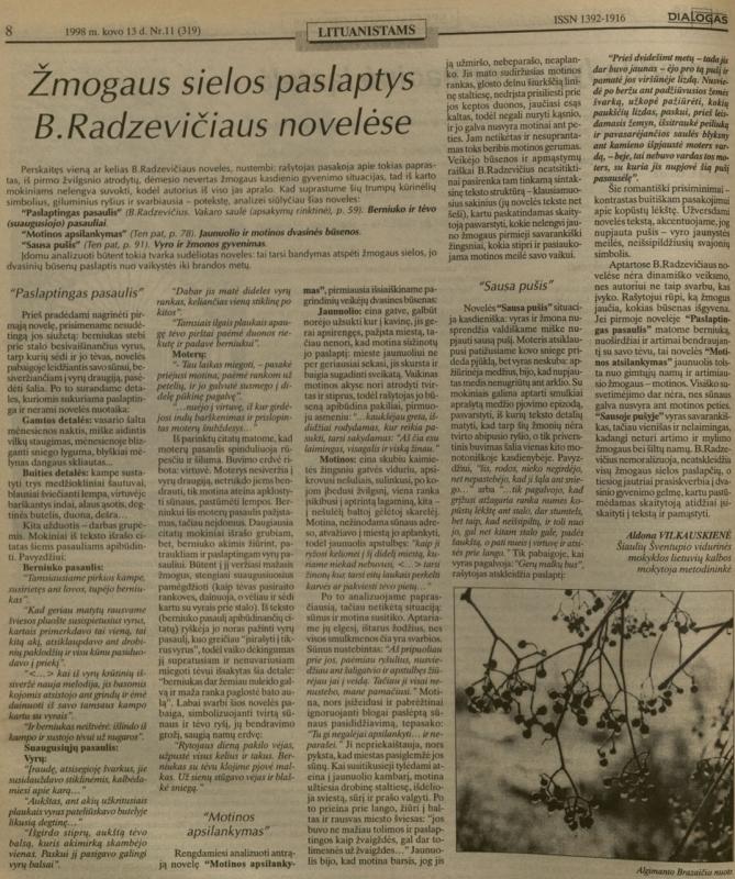 Vilkauskienė A. Žmogaus sielos paslaptys B. Radzevičiaus novelėse // Dialogas. 1998, kovo 13, p. 8.