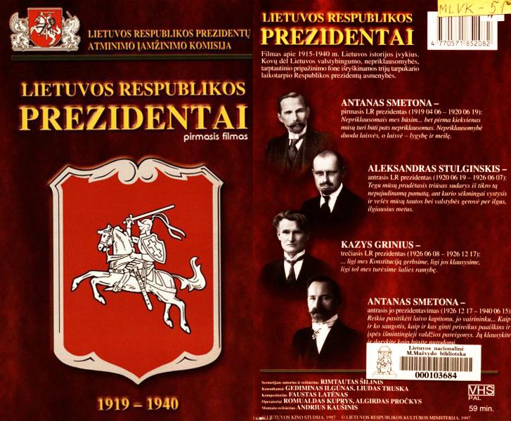 Lietuvos Respublikos Prezidentai: Antanas Smetona, Aleksandras Stulginskis, Kazys Grinius: 1919–1940.