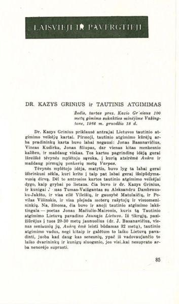Trumpa V. Dr. Kazys Grinius ir tautinis atgimimas // Metmenys. 1967, nr. 13, p. 85–90.