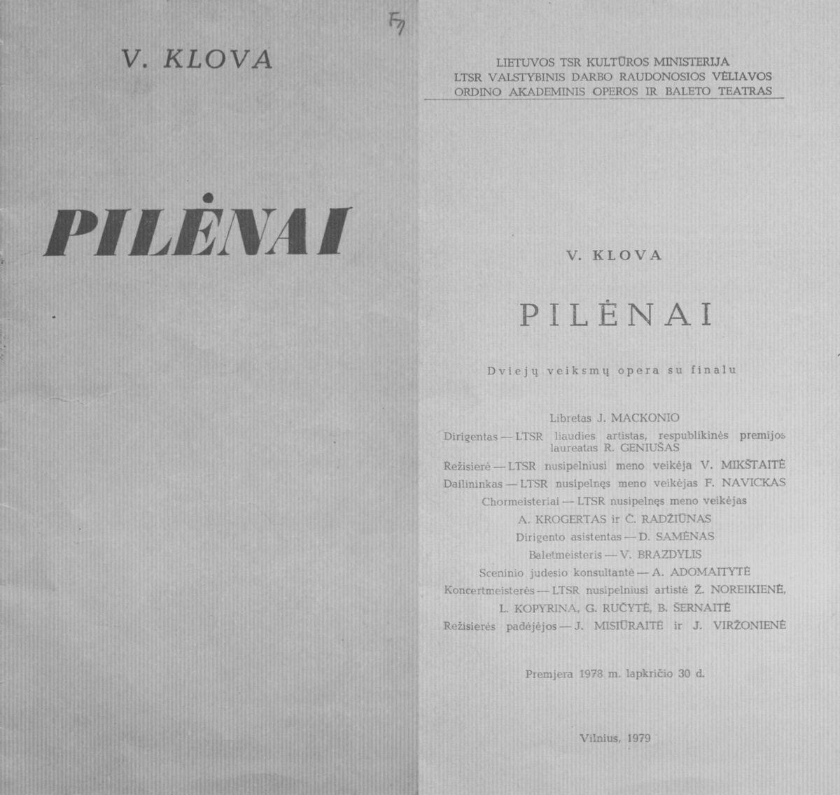Pilėnai : V. Klovos 2 veiksmų opera su finalu. 1979 m.