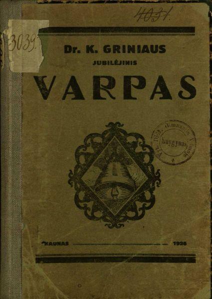 Dr. K. Griniaus jubilėjinis Varpas: straipsnių rinkinys.