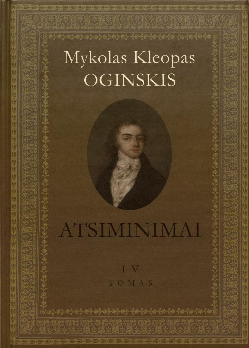 Atsiminimai apie Lenkiją ir lenkus nuo 1788 iki 1815 metų pabaigos. Vilnius, 2010.