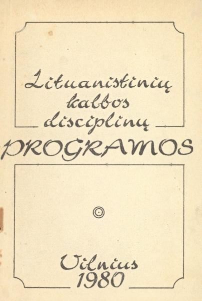 Lituanistinių kalbos disciplinų programos.