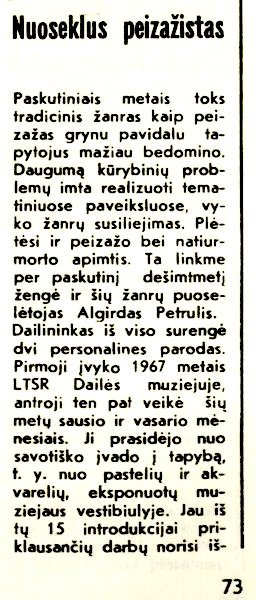Jurevičius, K. Nuoseklus peizažistas: [dailininko A. Petrulio tapyba] // Kultūros barai. 1976, Nr. 3, p. 73-75.