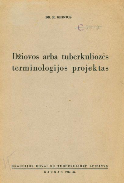 Džiovos arba tuberkuliozės terminologijos projektas.