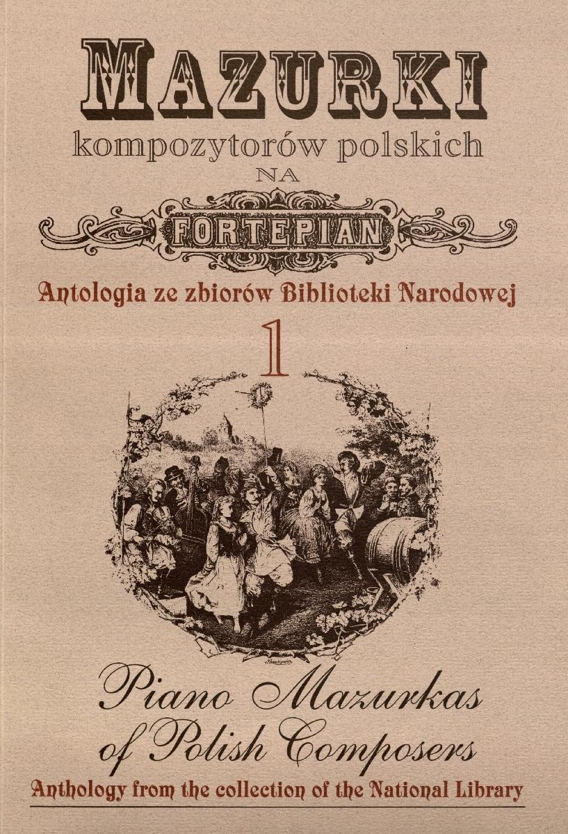 Mazurki kompozytorów polskich na fortepian [Natos]. Warszawa, 1995.