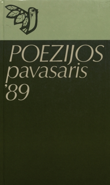 """Mirtis; """"Šitą rytmetį pilką...""""; """"Palik, pasakė ji...""""; Regėjimai; """"Aidi dabar tavo būtis...""""; Sužeistos sielos: [eilėraščiai] / [su. V. Rubavičiaus prier. apie. aut.] // Poezijos pavasaris'89: almanachas. 1989, p. 121–126."""