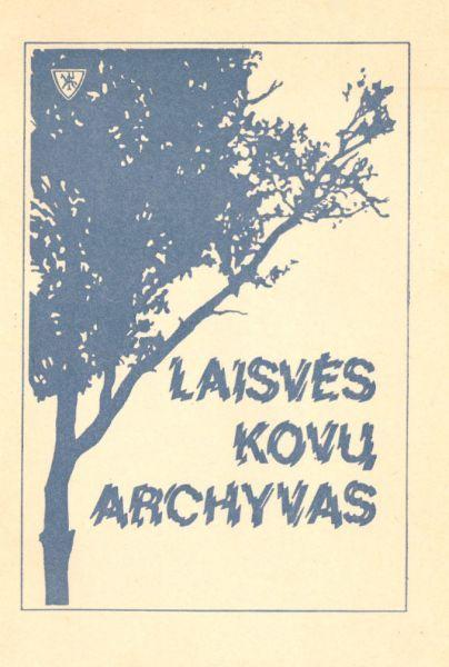Laisvės kovų archyvas. T. 2.<br />