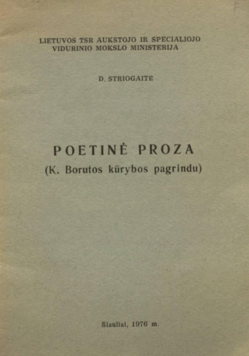 Poetinė proza: (K. Borutos kūrybos pagrindu)