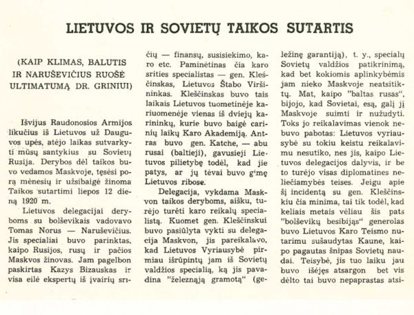 Lietuvos ir Sovietų taikos sutartis (kaip Klimas, Balutis ir Naruševičius ruošė ultimatumą dr. Griniui): [1920 m. liepos 12 d.] // Margutis. 1955, nr. 7/8, p. 30–33.