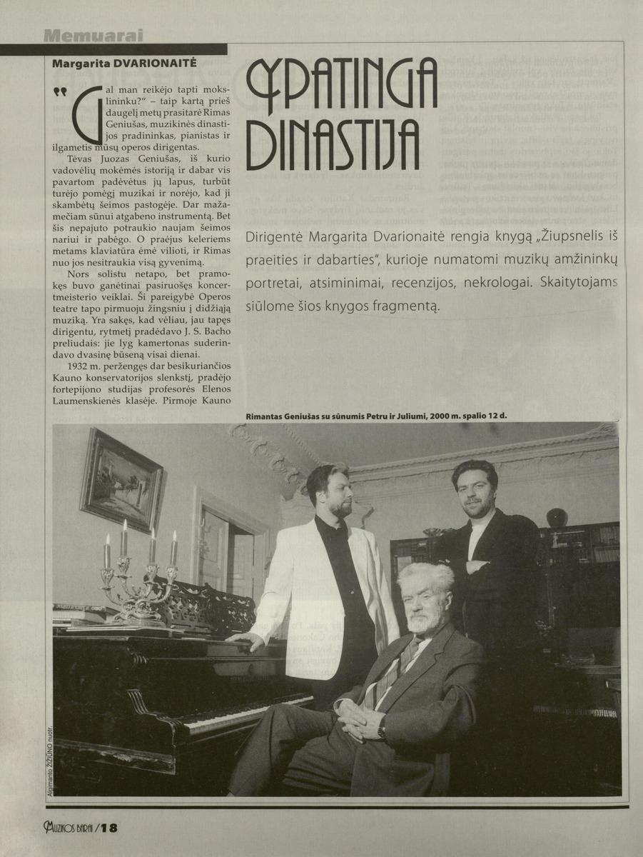 M. Dvarionaitė. Ypatinga dinastija // Muzikos barai.- 2007, Nr. 3-4, p. 18-19.