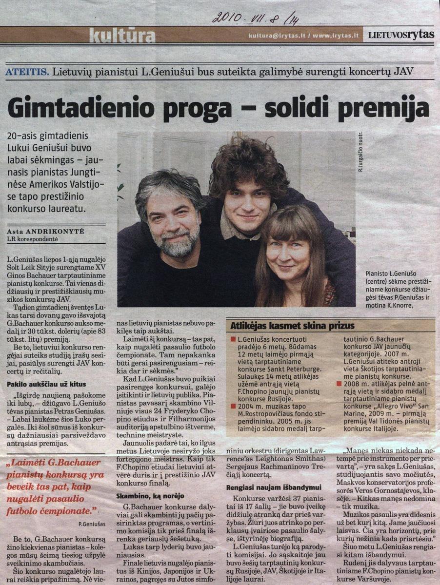 A. Andrikonytė. Gimtadienio proga - solidi premija // Lietuvos rytas. - 2011.07 .08 p.14