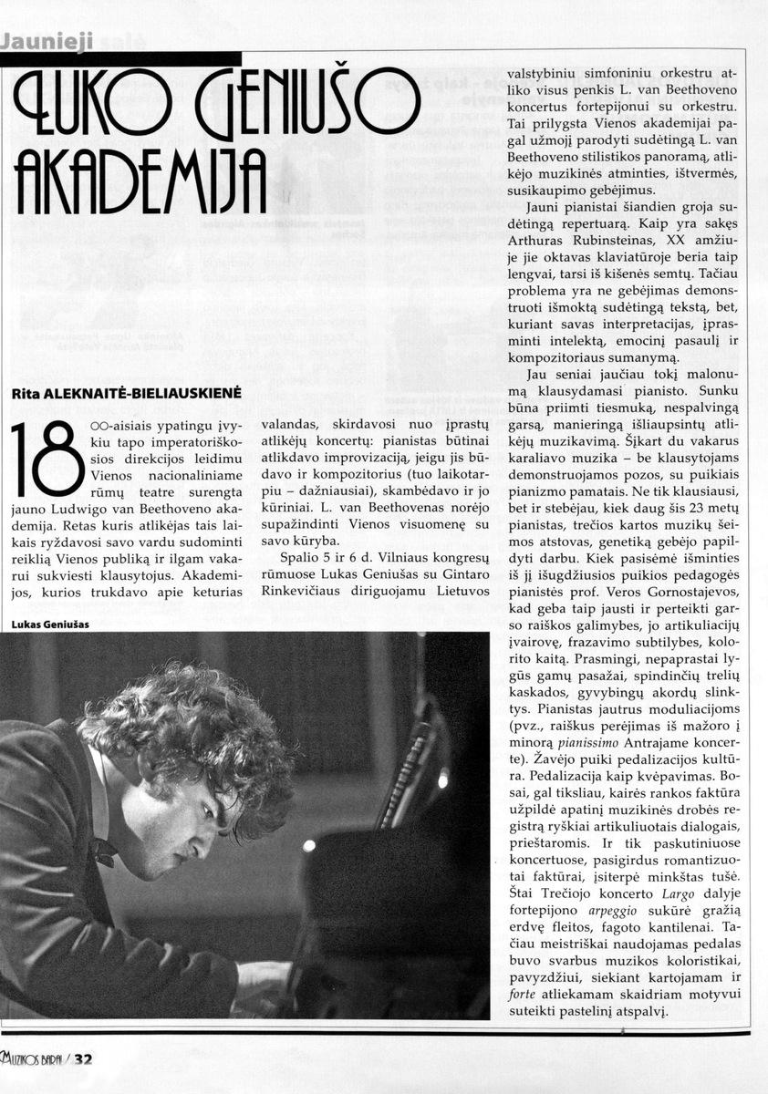 R. Aleknaitė-Bieliauskienė. Luko Geniušo akademija. //Muzikos barai. - 2013 Nr. 11-12 p.32-34