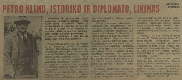 Eidintas A. Petro Klimo, istoriko ir diplomato, likimas // Gimtasis kraštas. 1989, lapkričio 10–15, p. 4–5.