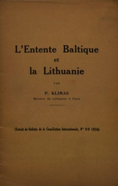 L'Entente Baltique et la Lithuanie.