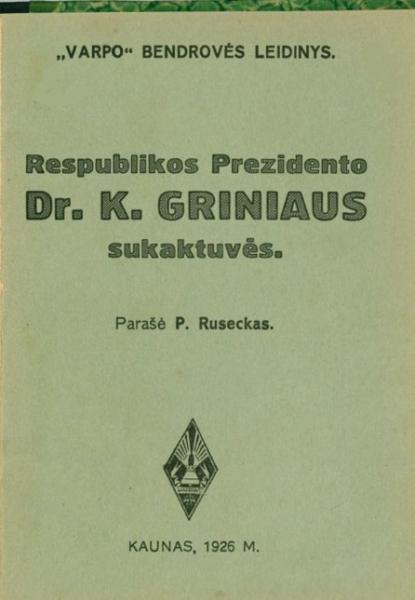 Respublikos Prezidento dr. K. Griniaus sukaktuvės.