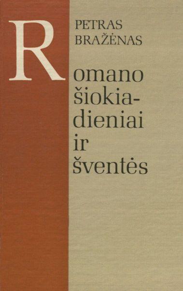 Romano šiokiadieniai ir šventės.