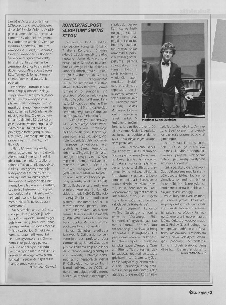 "D. Tamošaitytė. Koncertas ""Post Scriptum"" šimtas stygų // Muzikos barai. - 2009 Nr. 5-6 p. 7"