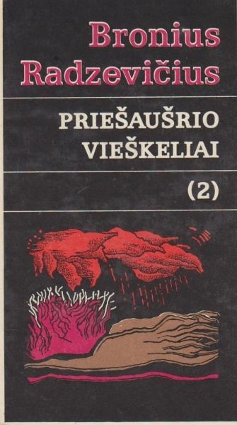 Raštai: Priešaušrio vieškeliai (2): romanas.