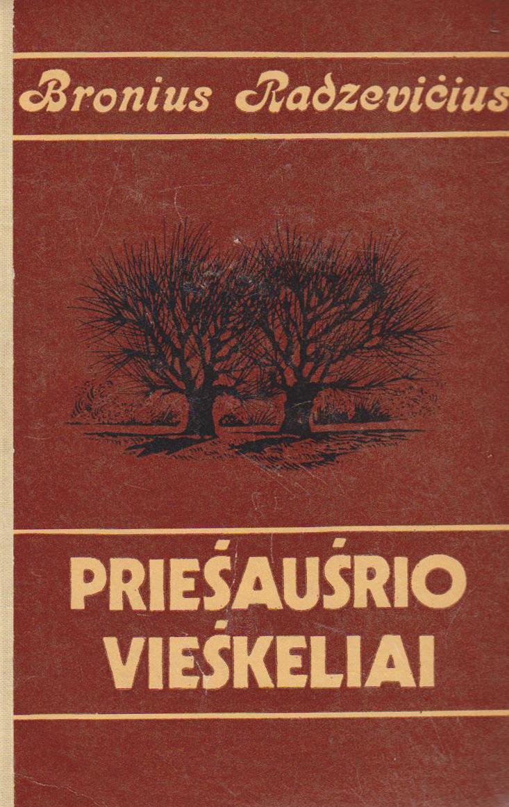 Priešaušrio vieškeliai: romanas.