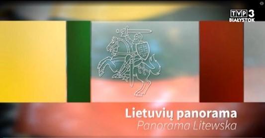 """Balstogėje transliuojamos televizijos laidos """"Lietuvių panorama / Panorama Litewska"""" užsklanda."""
