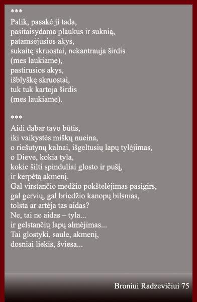 """Radzevičius B. """"Palik, pasakė ji tada...""""; """"Aidi dabar tavo būtis..."""" // Po Aukštaitijos pilnatim: Utenos krašto poetų kūrybos rinkinys: 2-asis papild. leidimas. Utena: Kintava, 2006. p. 98–99."""