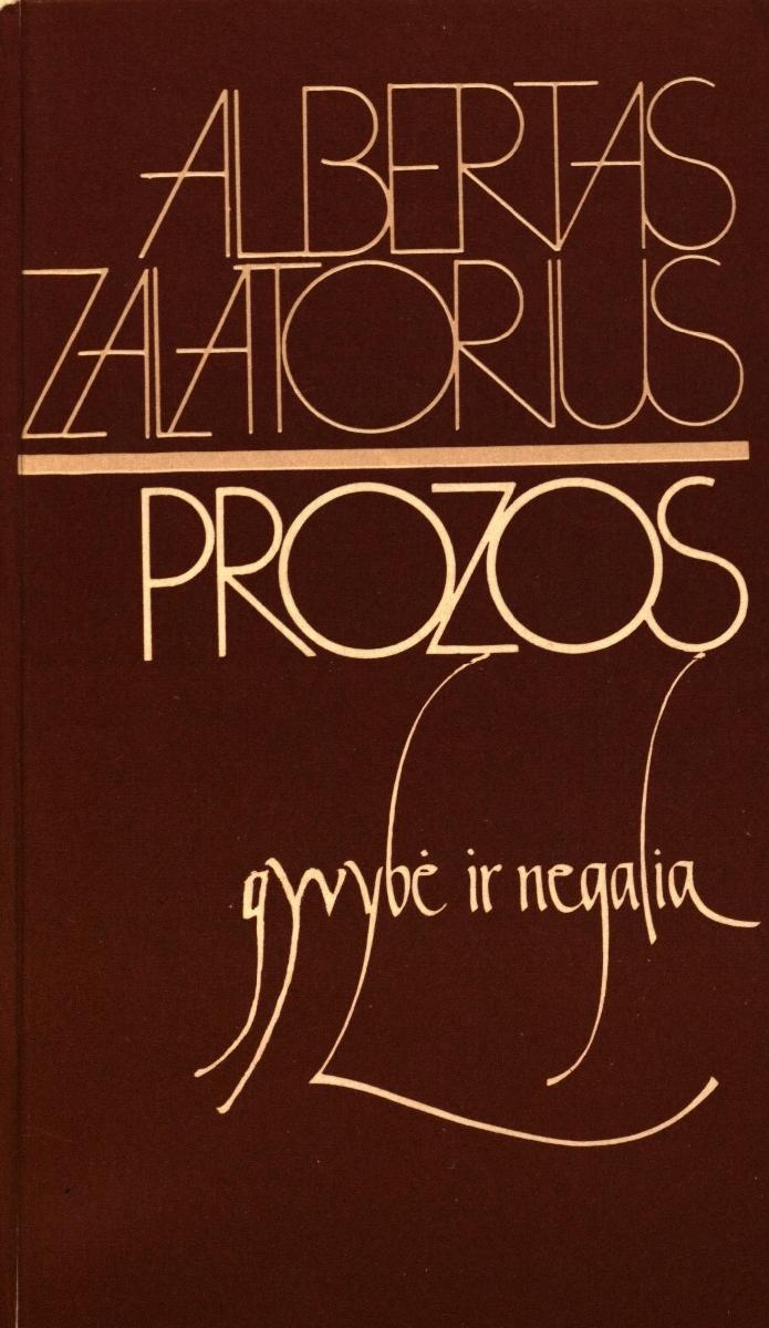 Prozos gyvybė ir negalia : straipsnių rinkinys. Vilnius, 1988.