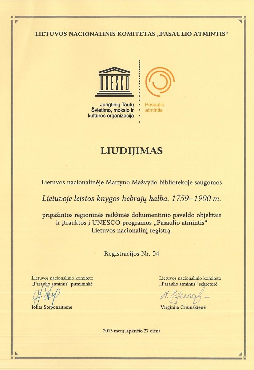 """2013 m. Lietuvos Nacionalinės Martyno Mažvydo bibliotekos hebrajų literatūros kolekcija, kurios dalį sudaro Strašuno bibliotekos knygos, įtraukta į UNESCO programos """"Pasaulio atmintis"""" regioninį registrą."""