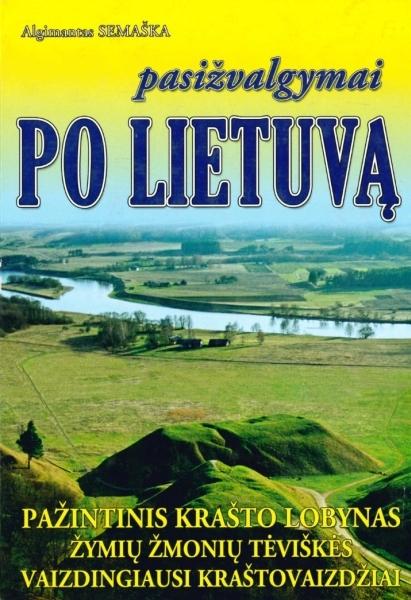 Po Lietuvą. 3-iasis papild. ir atnauj. leid.