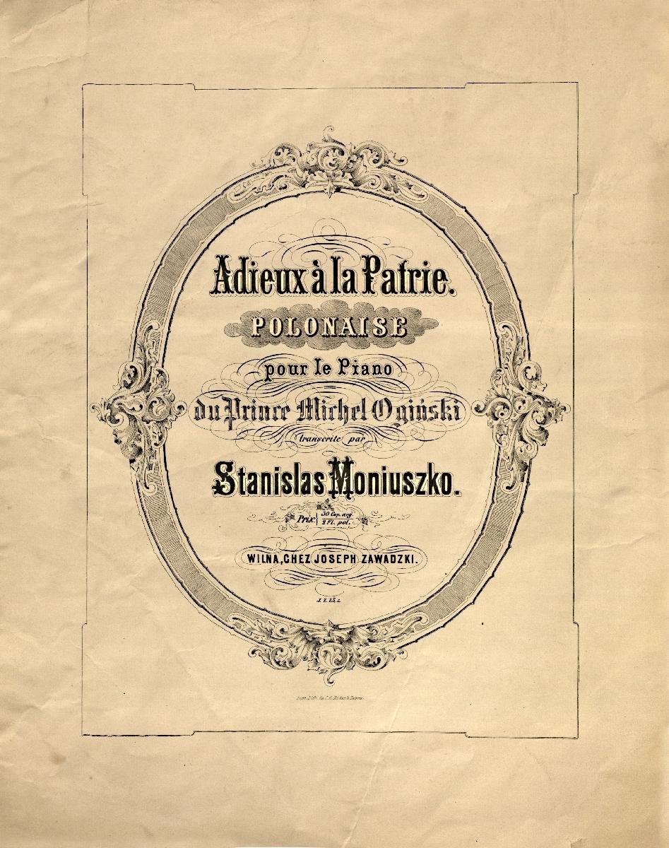 Adieux à la Patrie [Natos] : polonaise pour le Piano. Wilna : [19--?].