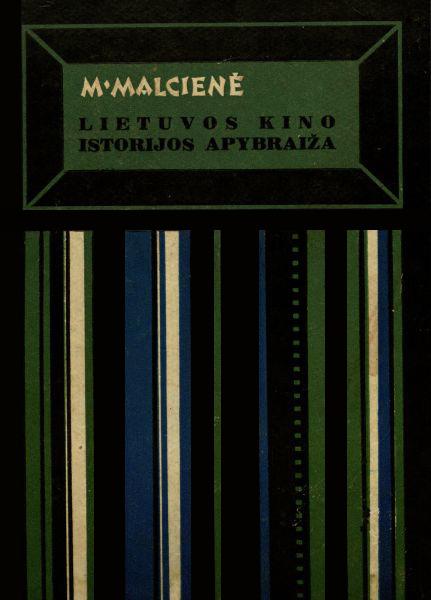 Lietuvos kino istorijos apybraiža (1919–1970).