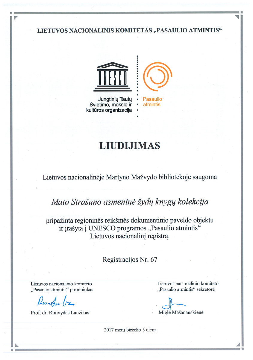 """2017 m. Lietuvos Nacionalinės Martyno Mažvydo bibliotekos Mato Strašuno kolekcija įtraukta į UNESCO programos """"Pasaulio atmintis"""" regioninį registrą."""
