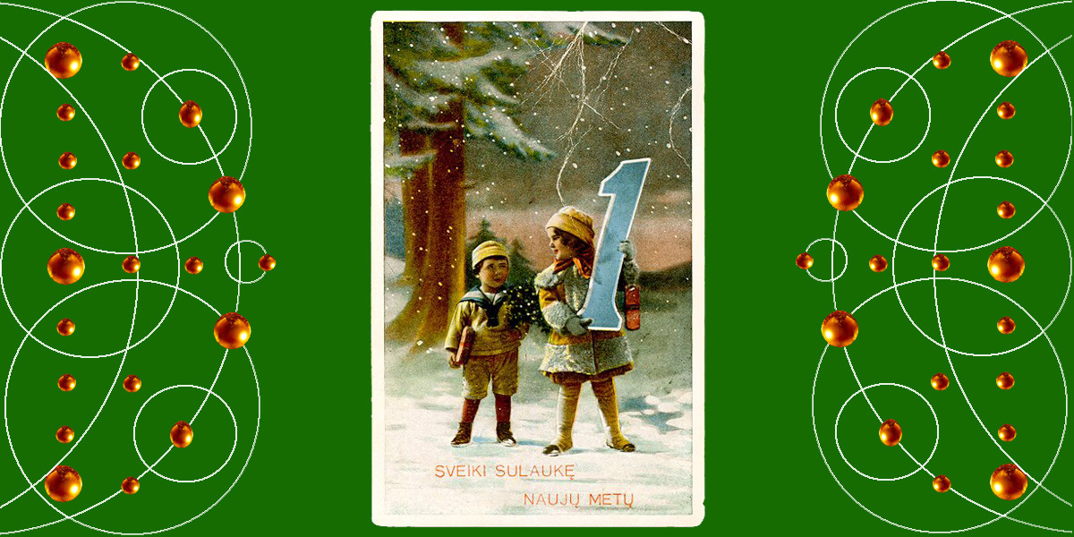 Sveiki sulaukę Naujųjų Metų! Apie 1922 m. Atvirukas