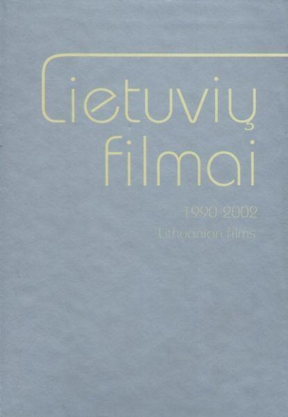 Lietuvių filmai, 1990–2002.