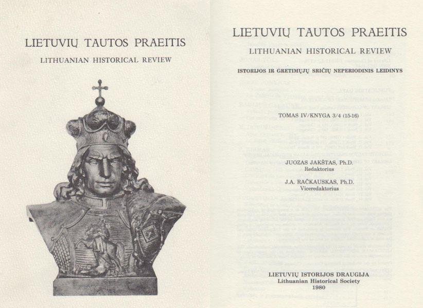 Lietuvių tautos praeitis = Lithuanian historical review: istorijos ir gretimųjų sričių neperiodinis leidinys. T. 4, kn. 3/4 (15–16).