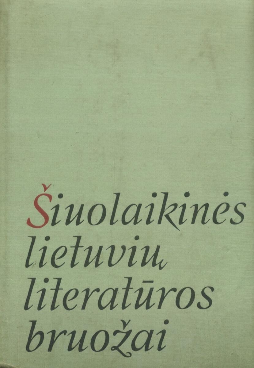 Šiuolaikinės lietuvių literatūros bruožai. Vilnius, 1969.