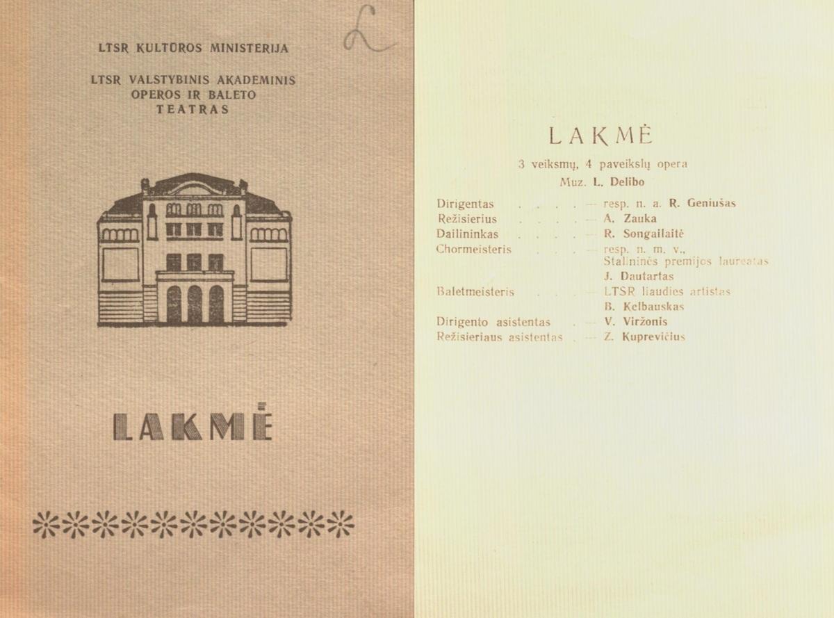Lakmė : L. Delibo 3 veiksmų, 4 pavadinimų opera. 1955 m.