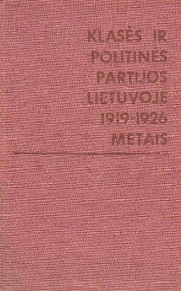 Klasės ir politinės partijos Lietuvoje 1919–1926 metais.